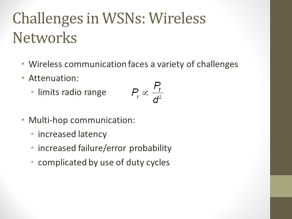 Challenges in WSNs: Wireless Networks