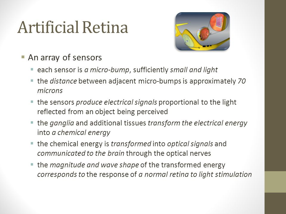 Artificial Retina An array of sensors