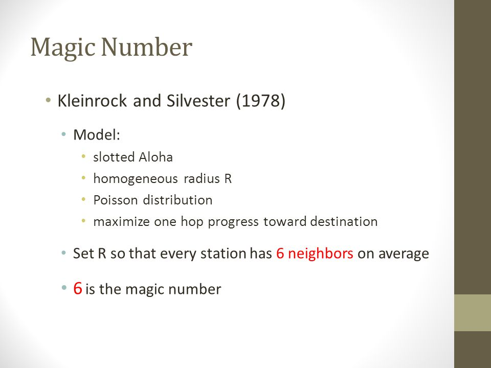 Magic Number Kleinrock and Silvester (1978) 6 is the magic number