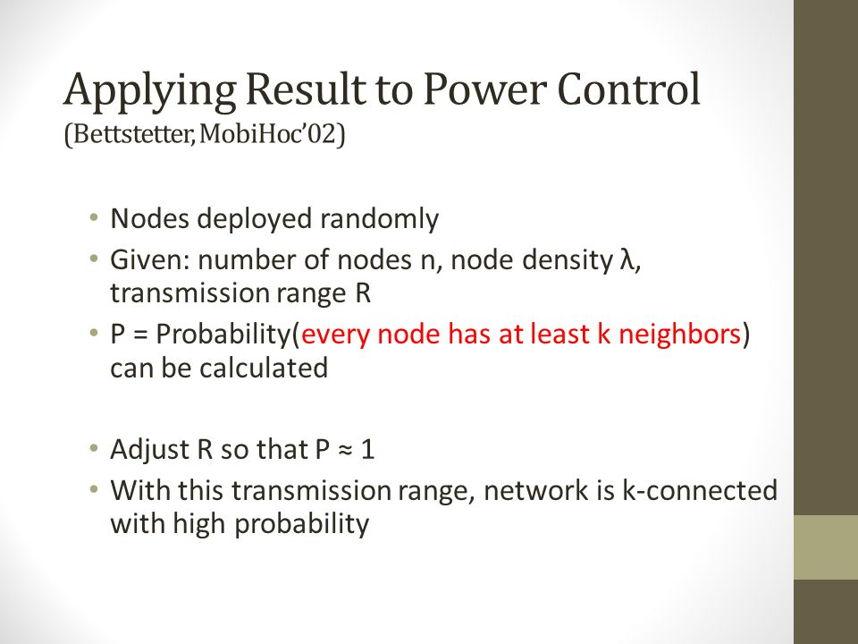 Applying Result to Power Control (Bettstetter, MobiHoc'02)
