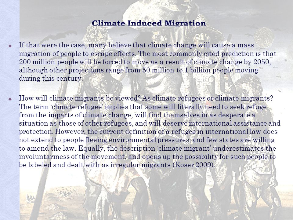 Climate Induced Migration
