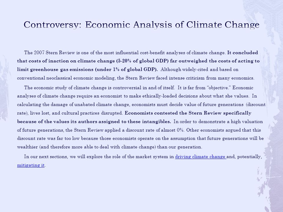 Controversy: Economic Analysis of Climate Change