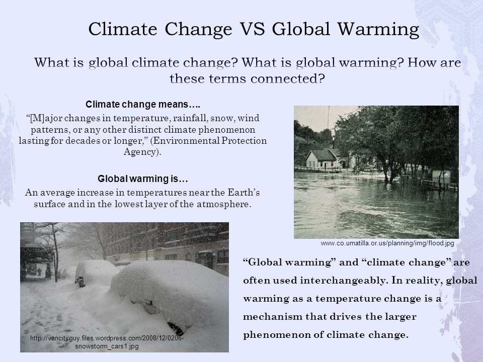 Climate Change VS Global Warming
