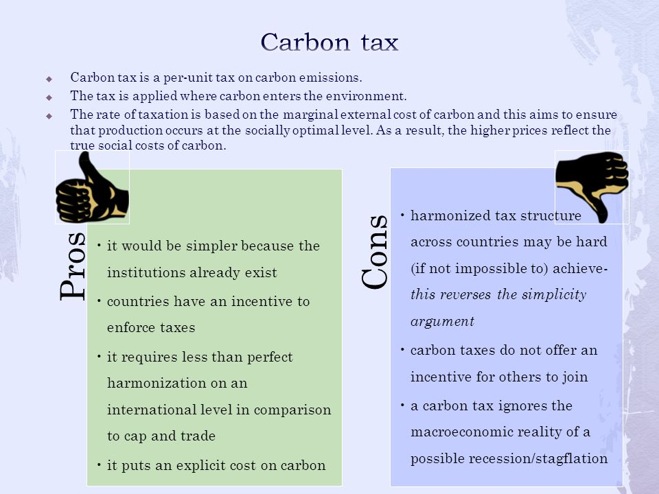 Carbon tax it would be simpler because the institutions already exist