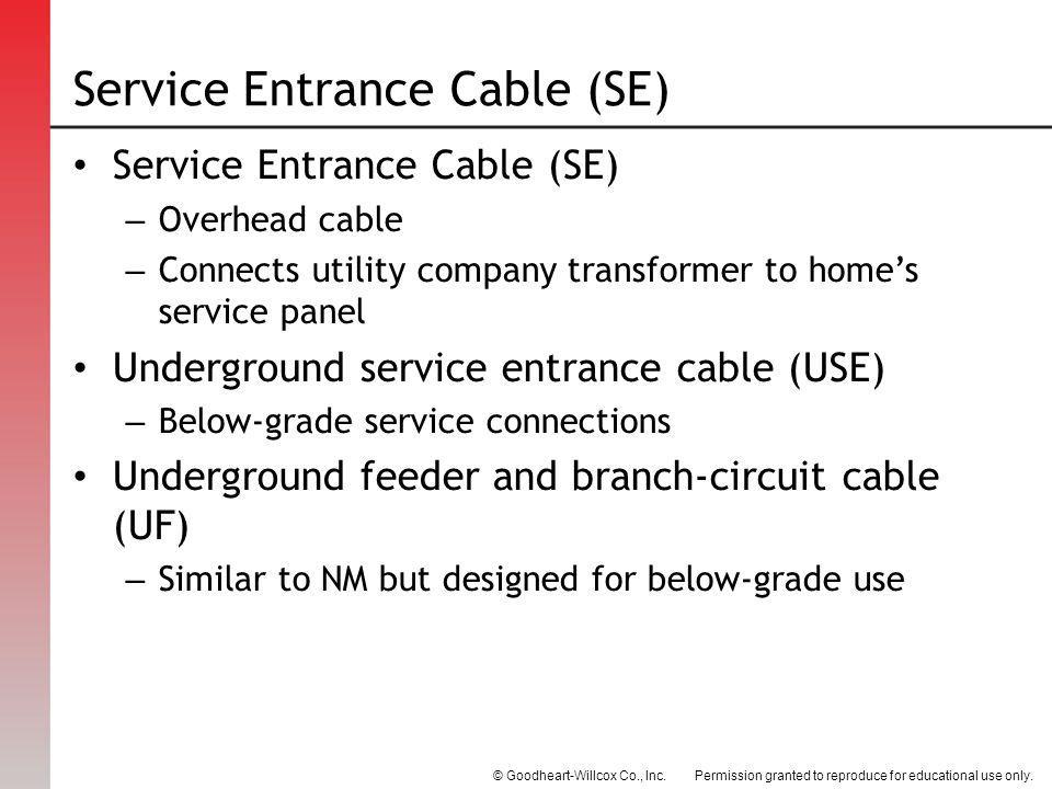 Service Entrance Cable (SE)