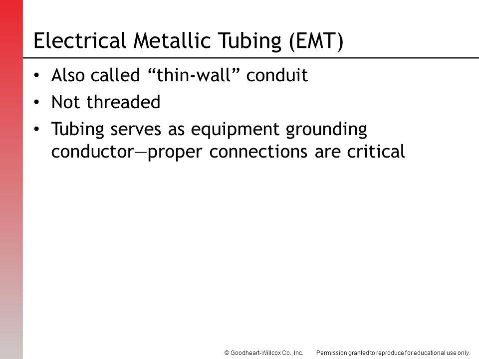 Electrical Metallic Tubing (EMT)
