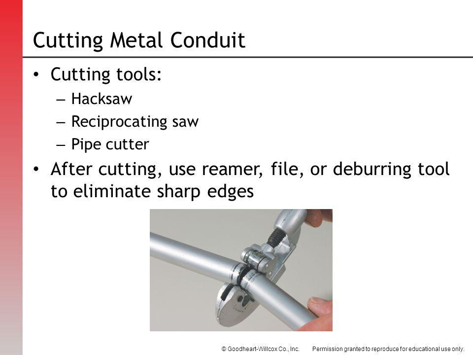 Cutting Metal Conduit Cutting tools: