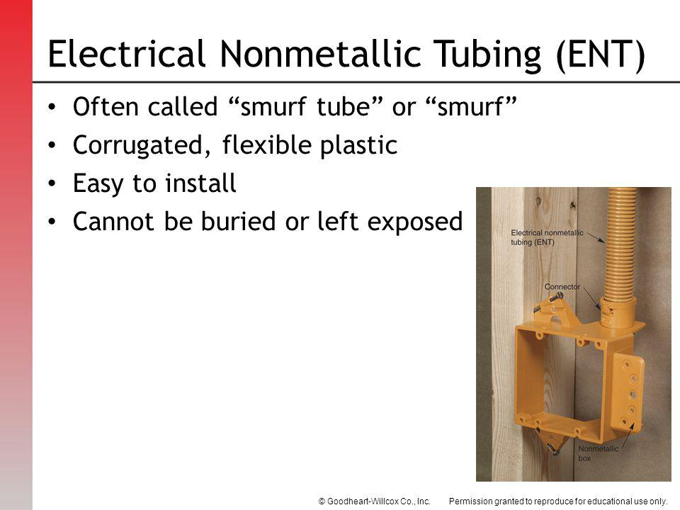 Electrical Nonmetallic Tubing (ENT)