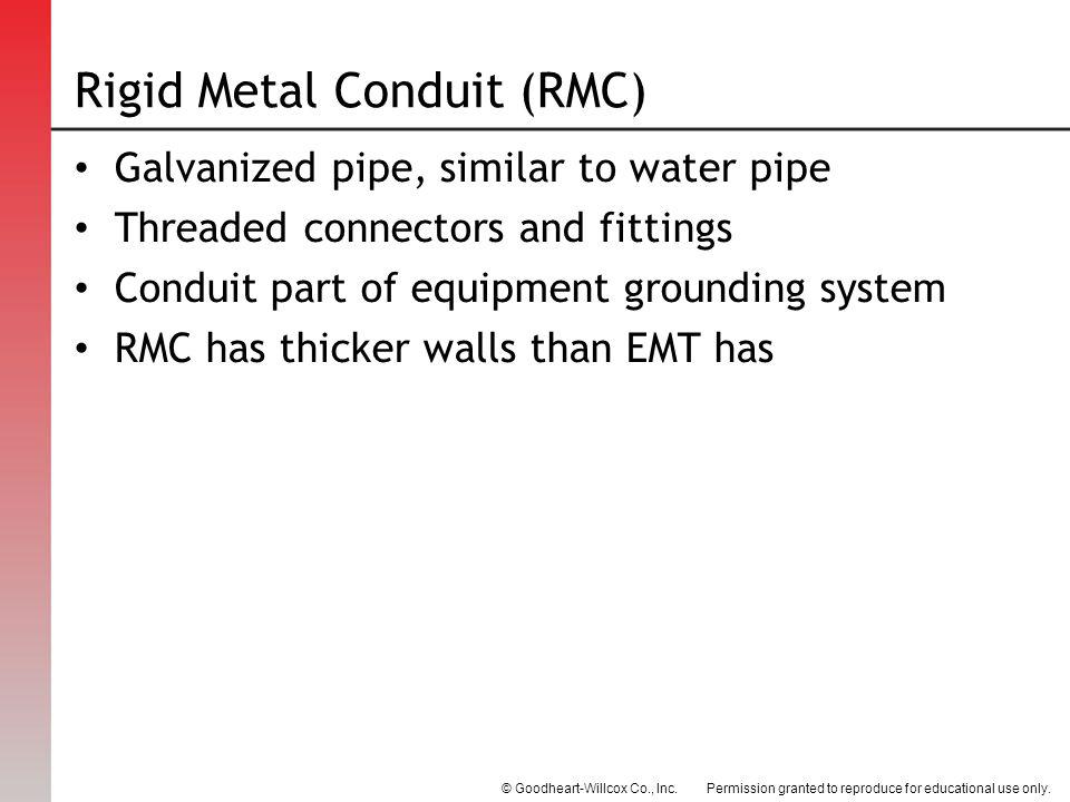 Rigid Metal Conduit (RMC)