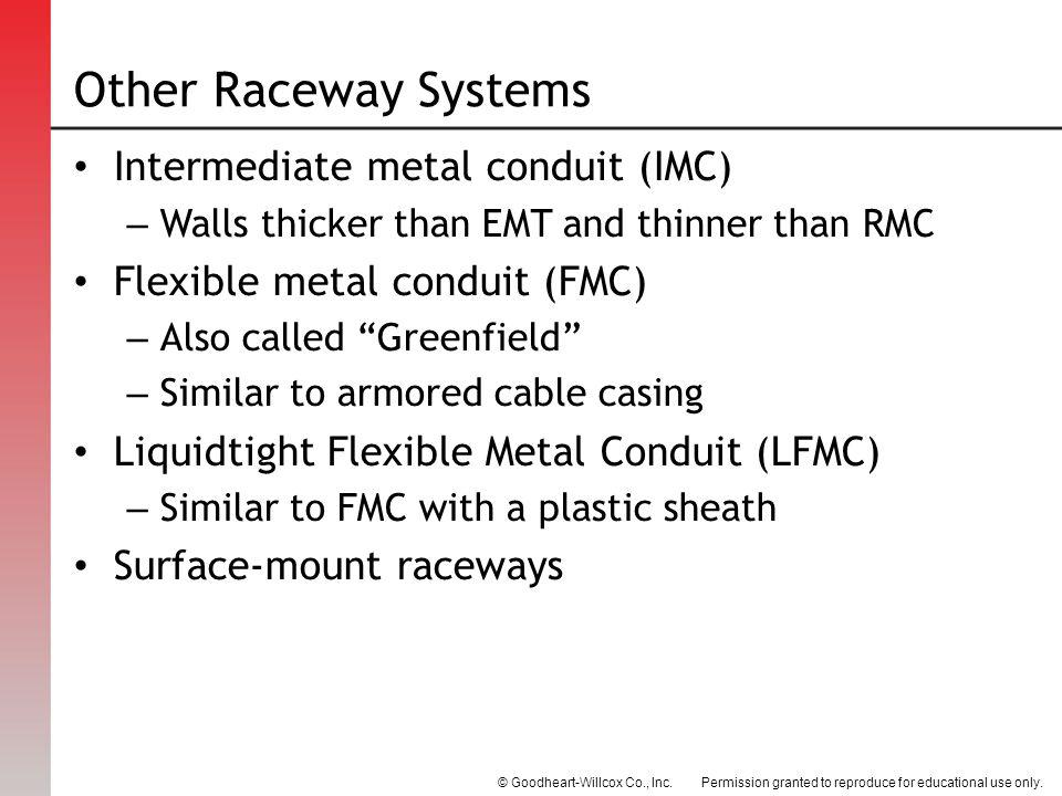 Other Raceway Systems Intermediate metal conduit (IMC)