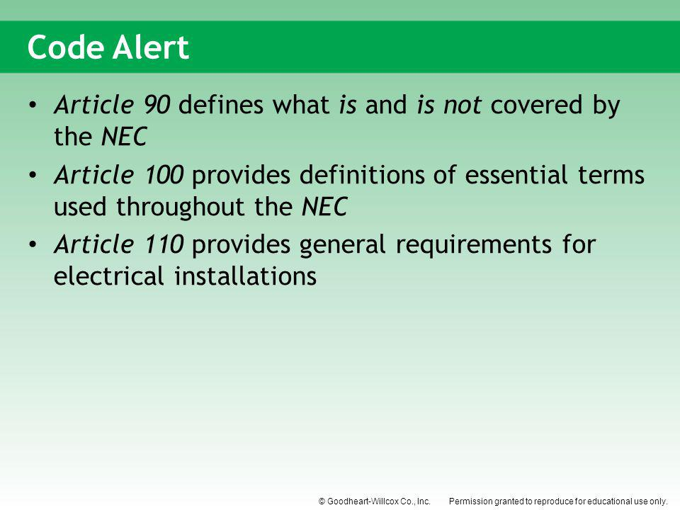 Code Alert Article 90 defines what is and is not covered by the NEC