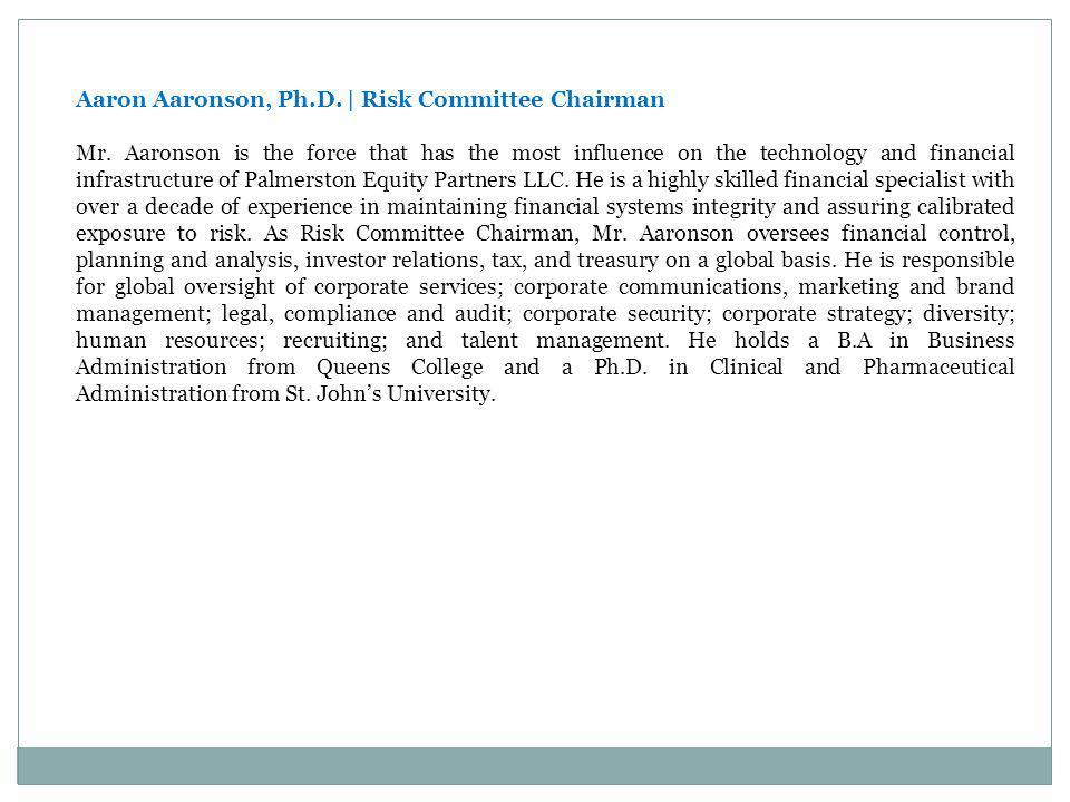 Aaron Aaronson, Ph.D. | Risk Committee Chairman