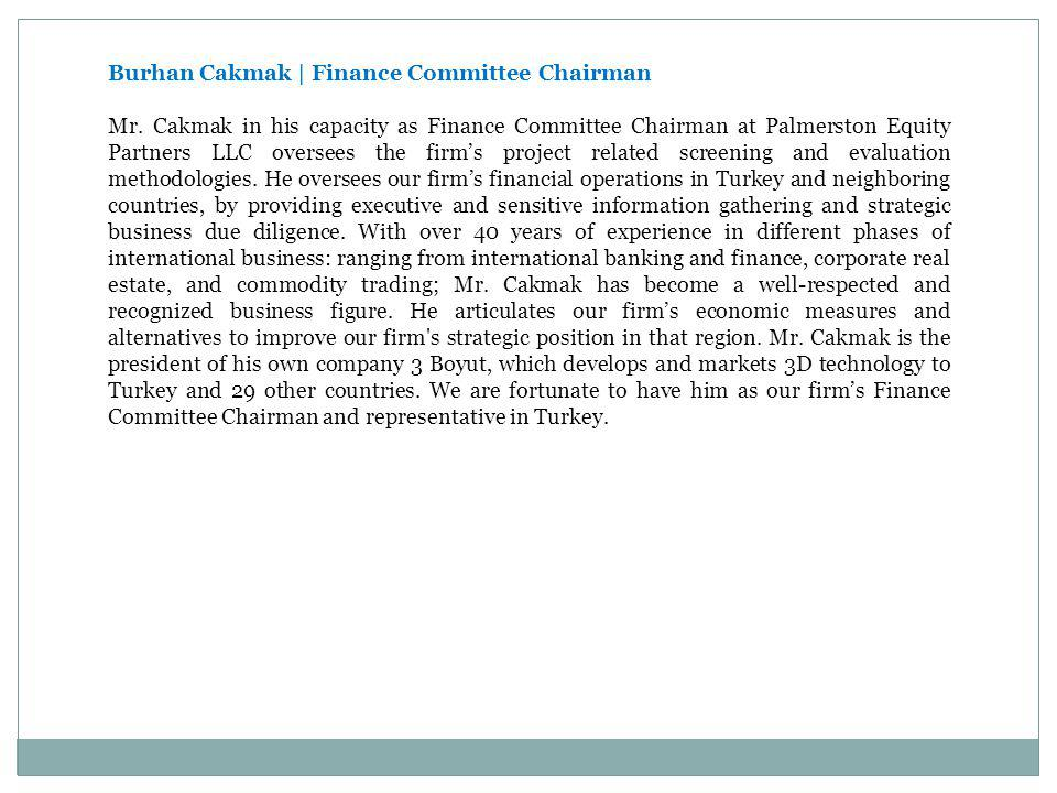 Burhan Cakmak | Finance Committee Chairman