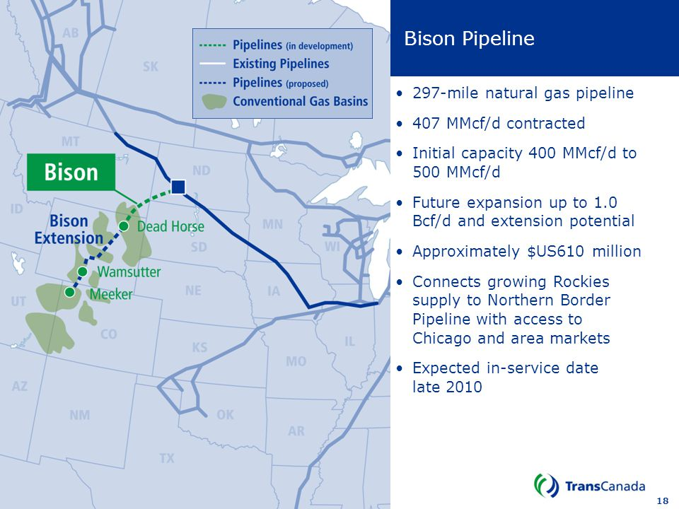 Bison Pipeline 297-mile natural gas pipeline 407 MMcf/d contracted
