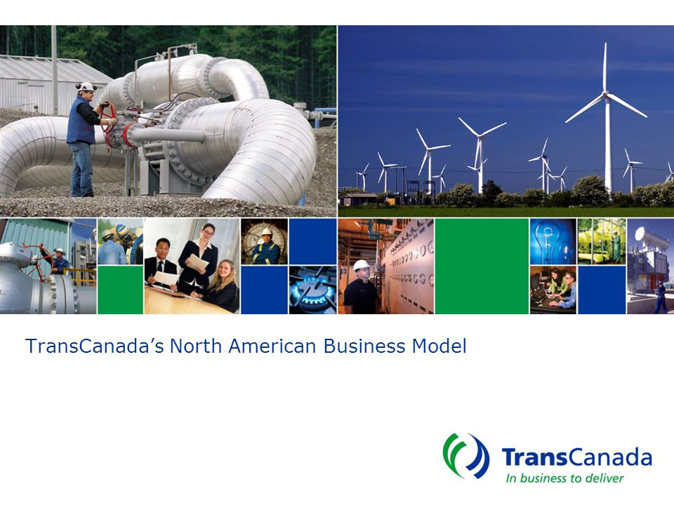 TransCanada's North American Business Model