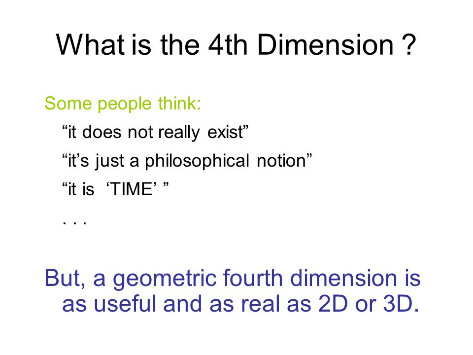 What is the 4th Dimension