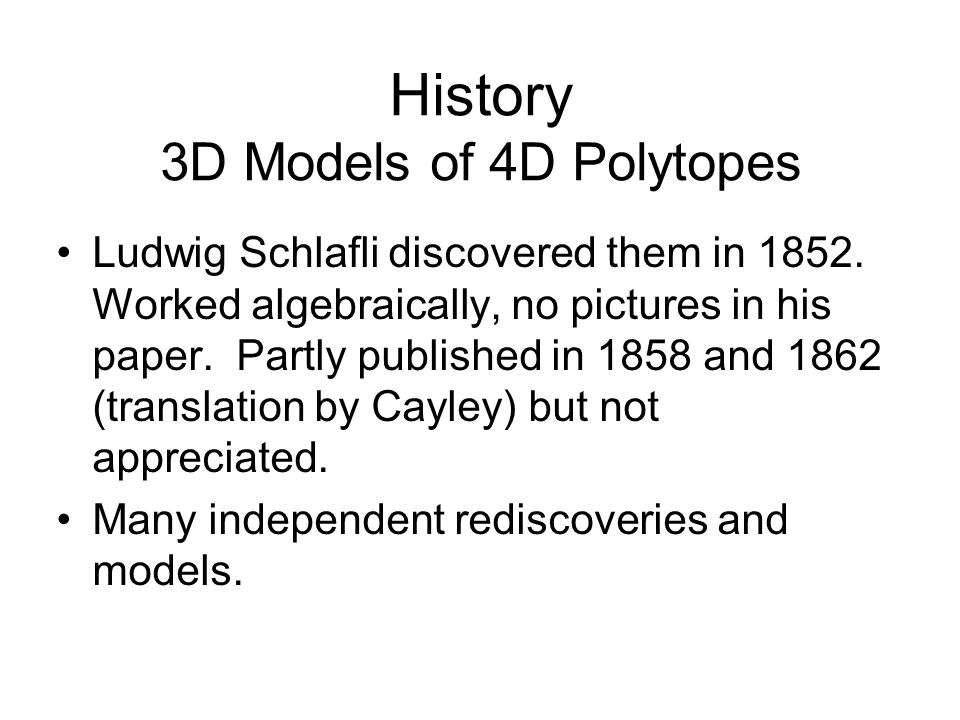 History 3D Models of 4D Polytopes