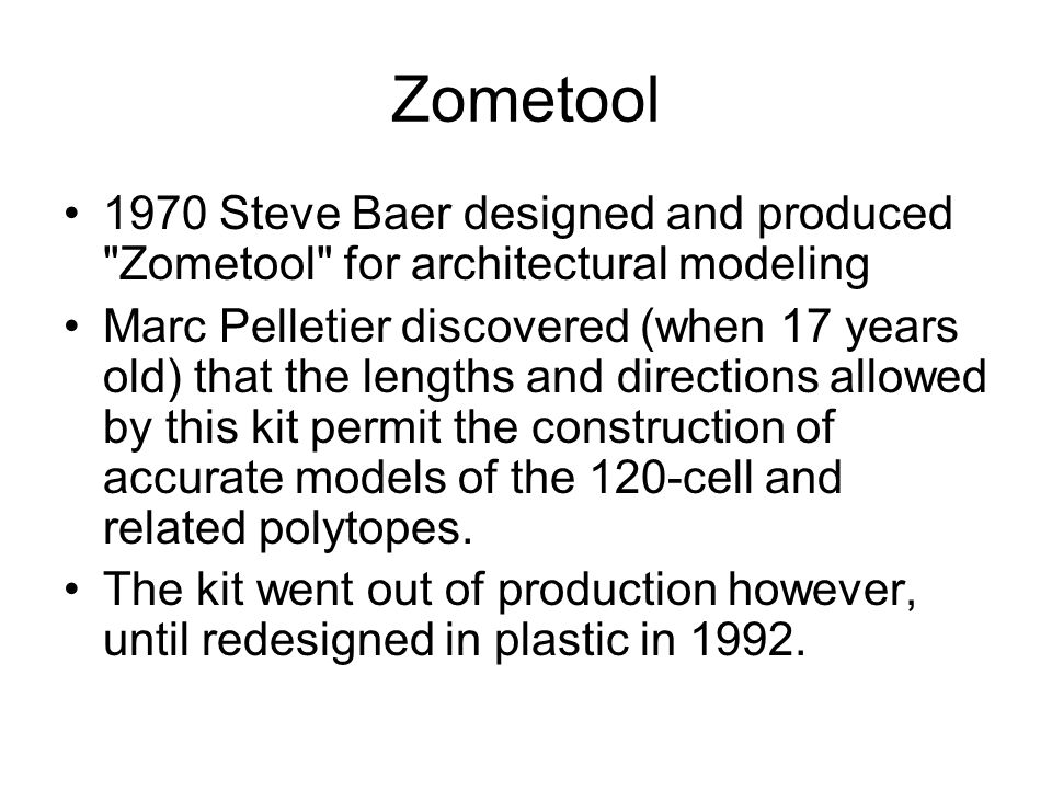 Florida 1999 Zometool. 1970 Steve Baer designed and produced Zometool for architectural modeling.