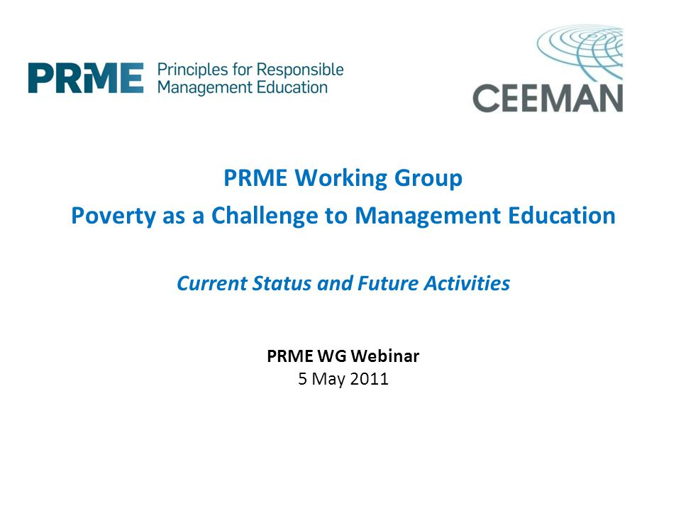 PRME Working Group Poverty as a Challenge to Management Education