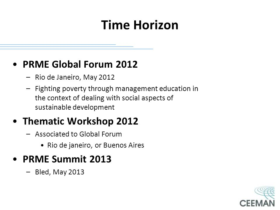 Time Horizon PRME Global Forum 2012 Thematic Workshop 2012
