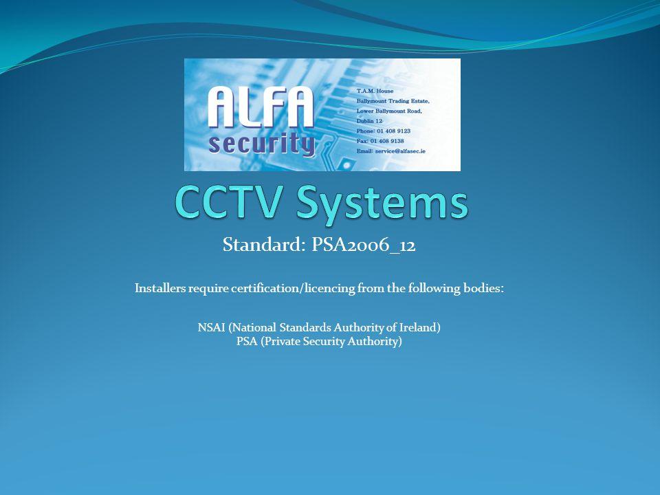 CCTV Systems Standard: PSA2006_12