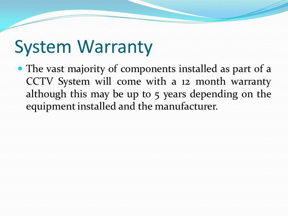 System Warranty