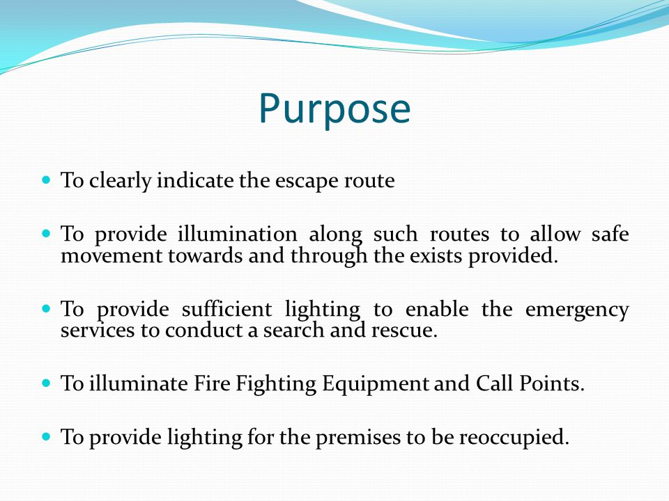 Purpose To clearly indicate the escape route