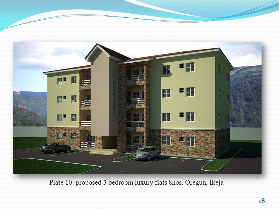 Plate 10: proposed 3 bedroom luxury flats 8nos. Oregun, Ikeja