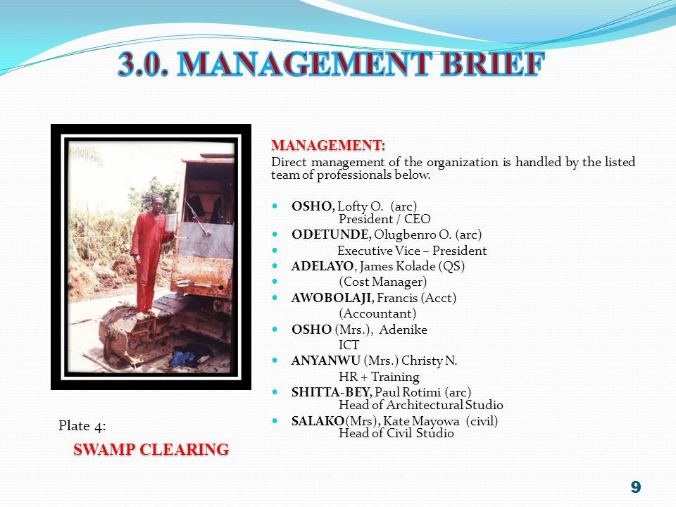 3.0. MANAGEMENT BRIEF SWAMP CLEARING MANAGEMENT: Plate 4: