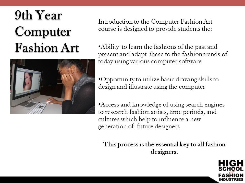 9th Year Computer Fashion Art