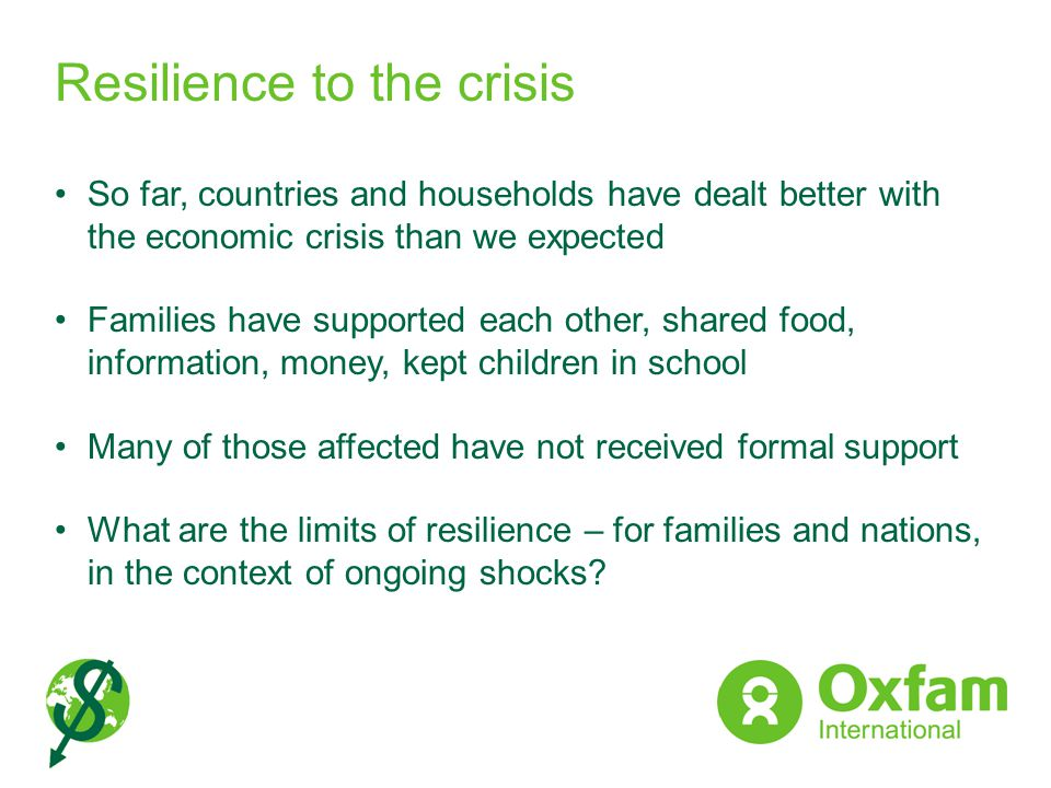 Resilience to the crisis