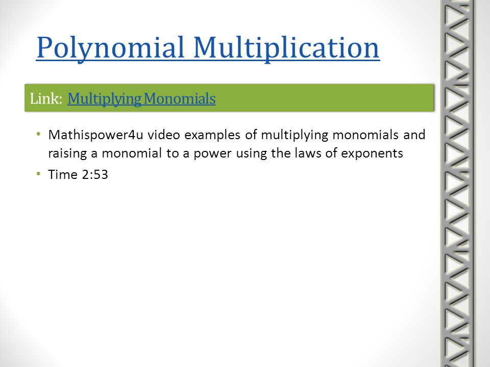 Link: Multiplying Monomials