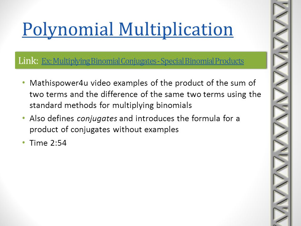 Link: Ex: Multiplying Binomial Conjugates - Special Binomial Products