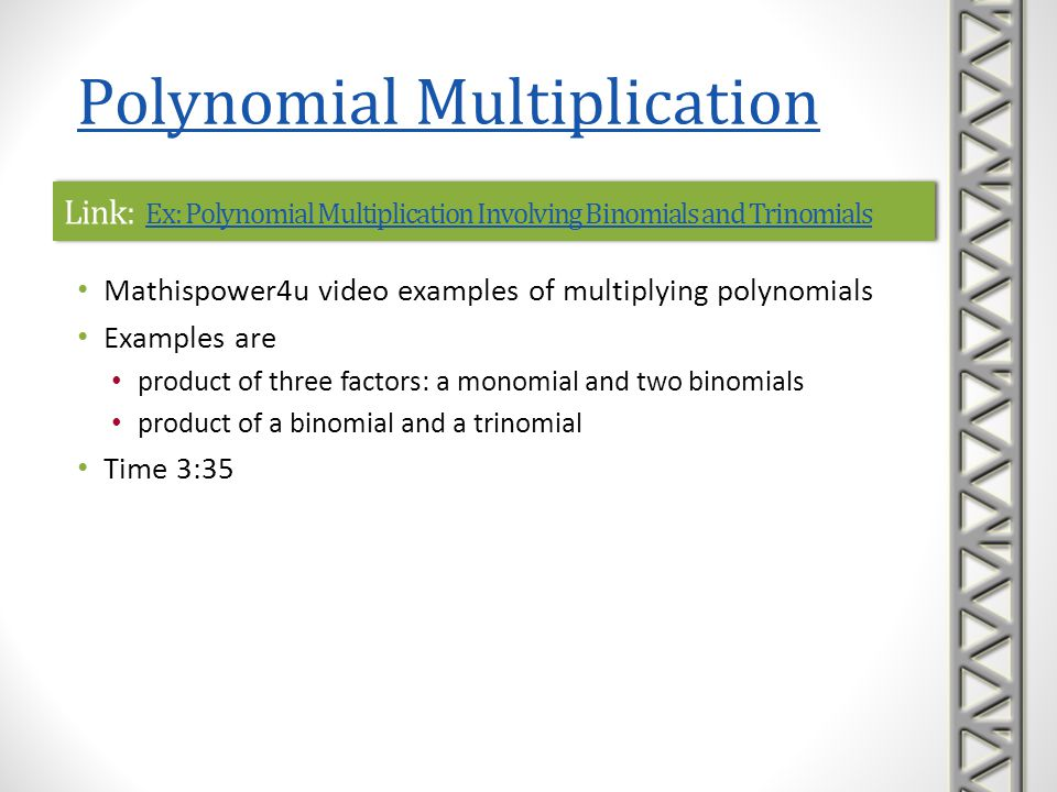 Link: Ex: Polynomial Multiplication Involving Binomials and Trinomials