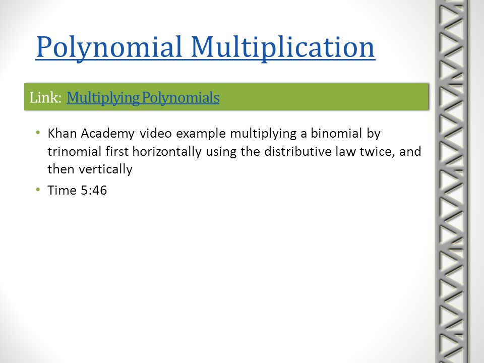 Link: Multiplying Polynomials
