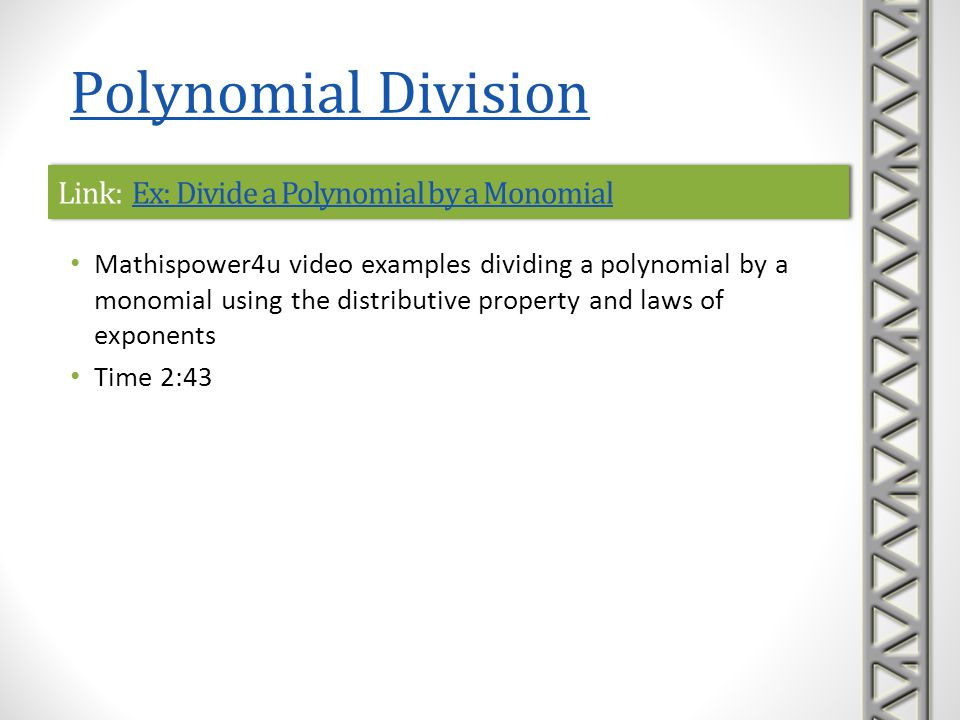 Link: Ex: Divide a Polynomial by a Monomial