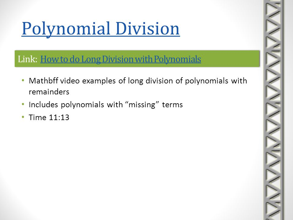Link: How to do Long Division with Polynomials