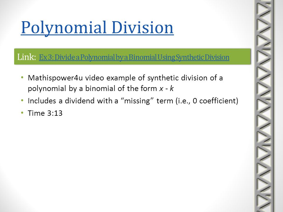 Link: Ex 3: Divide a Polynomial by a Binomial Using Synthetic Division