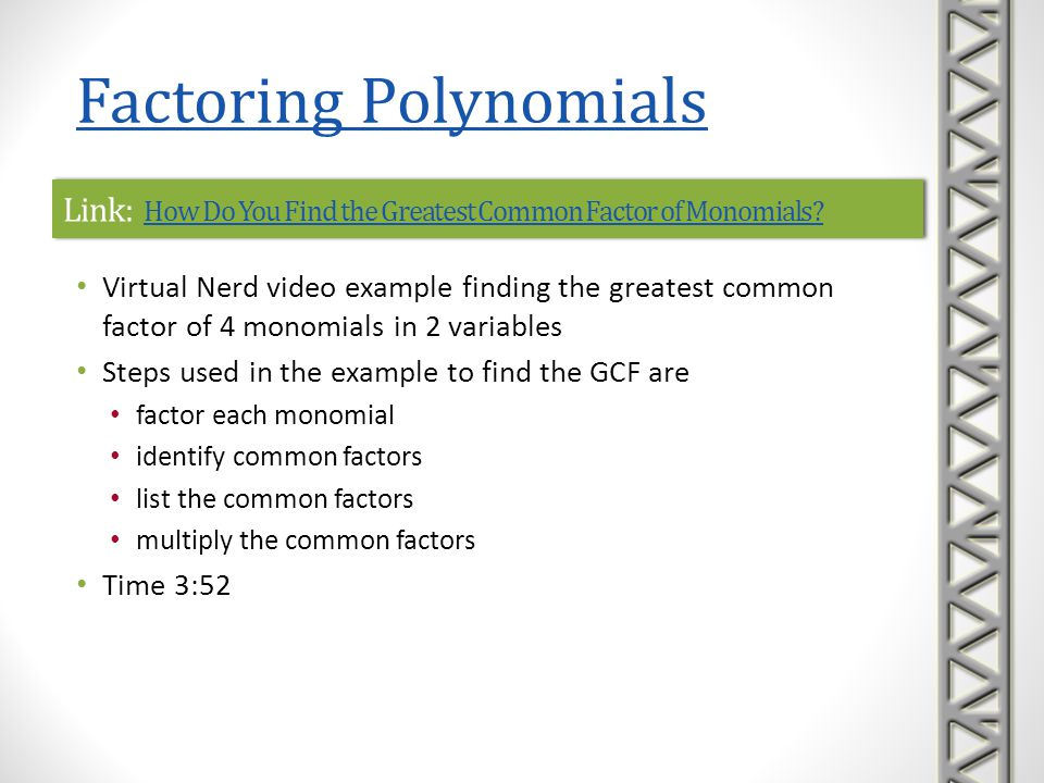 Link: How Do You Find the Greatest Common Factor of Monomials