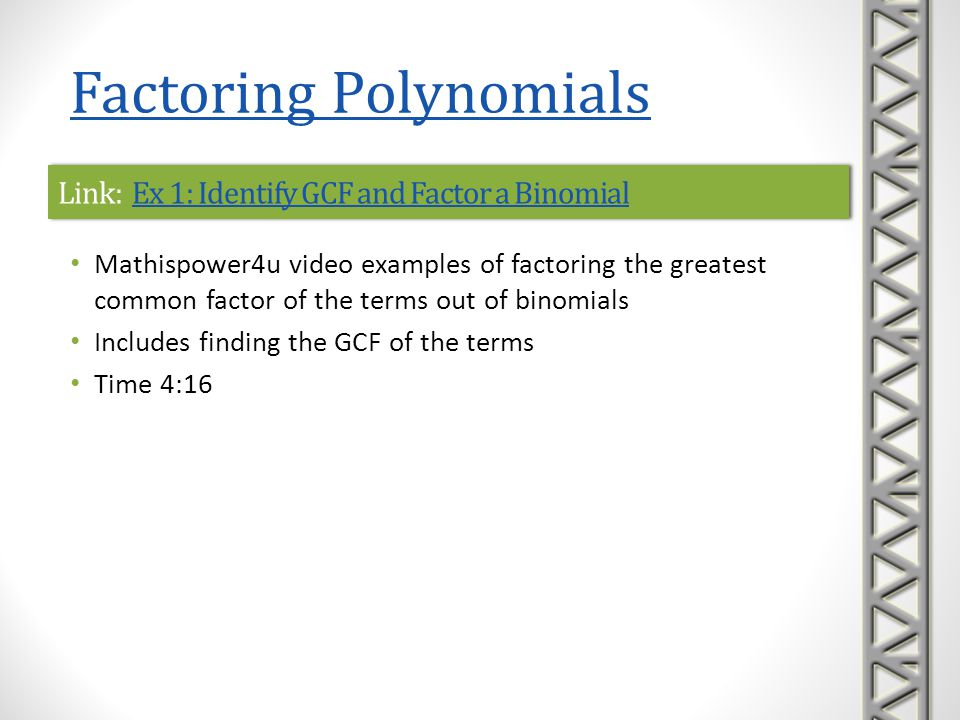 Link: Ex 1: Identify GCF and Factor a Binomial