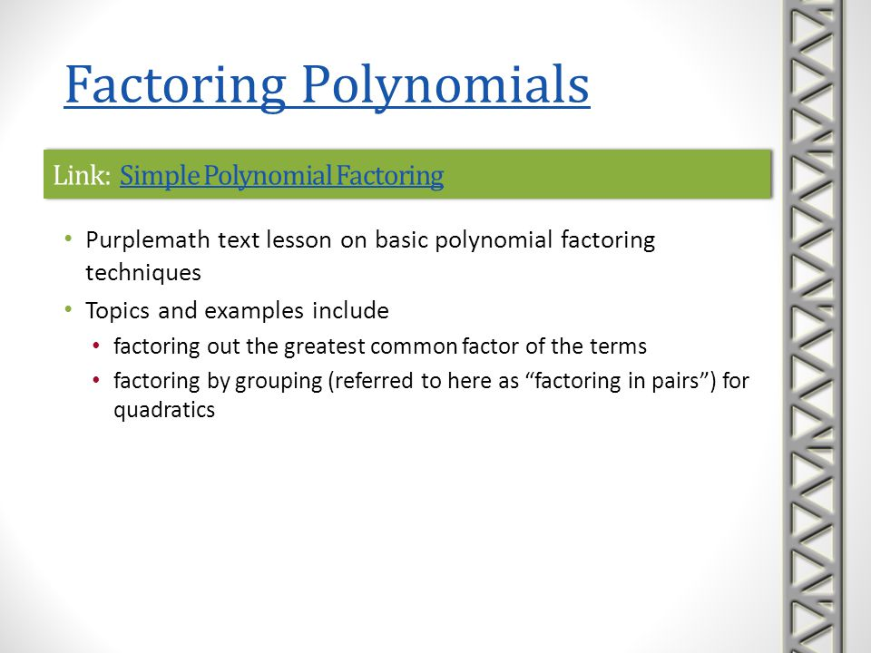 Link: Simple Polynomial Factoring