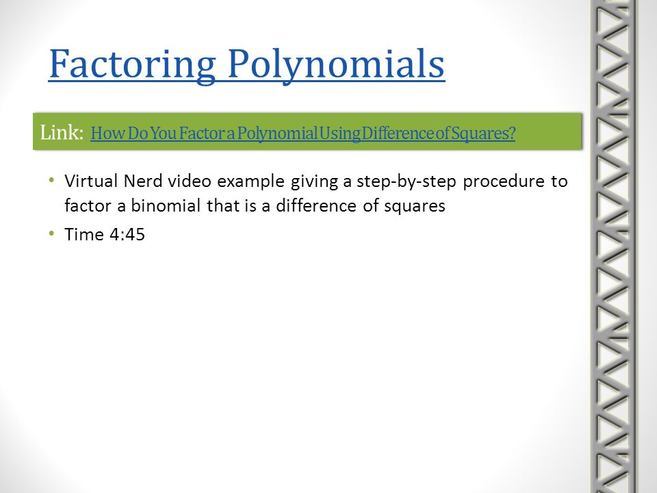 Link: How Do You Factor a Polynomial Using Difference of Squares