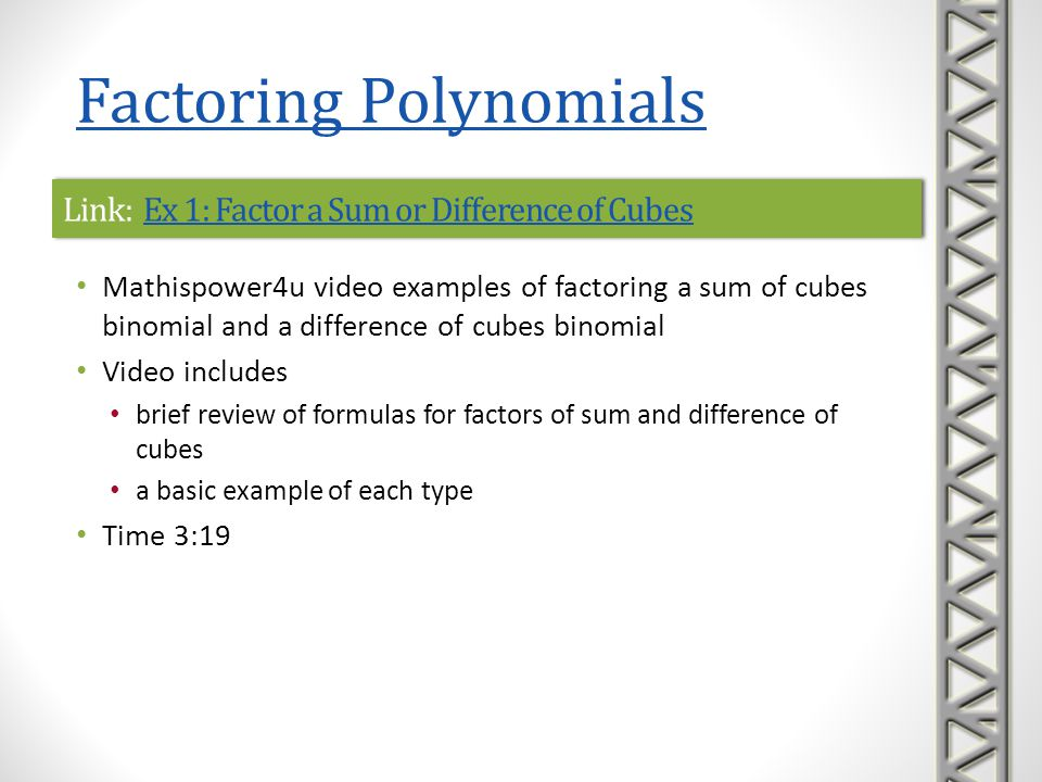 Link: Ex 1: Factor a Sum or Difference of Cubes