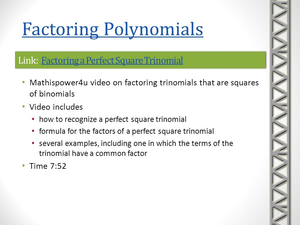 Link: Factoring a Perfect Square Trinomial
