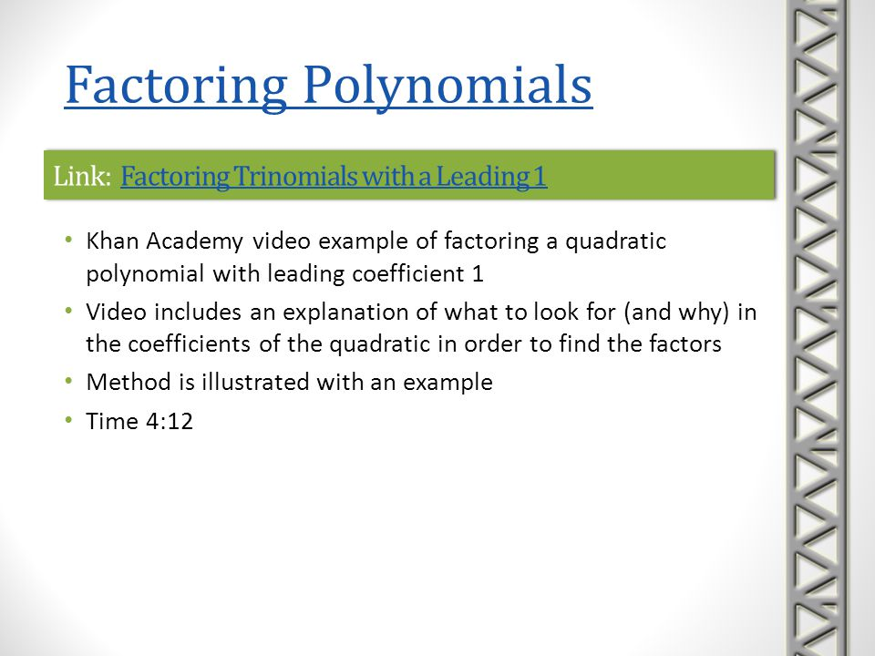 Link: Factoring Trinomials with a Leading 1