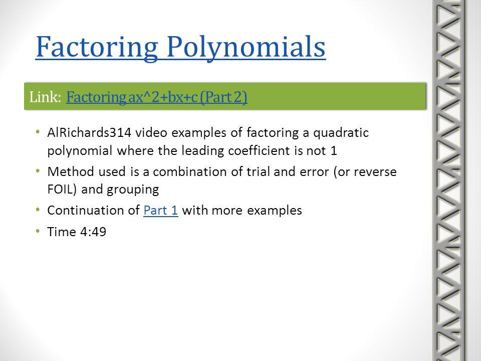 Link: Factoring ax^2+bx+c (Part 2)