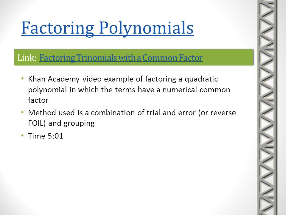 Link: Factoring Trinomials with a Common Factor