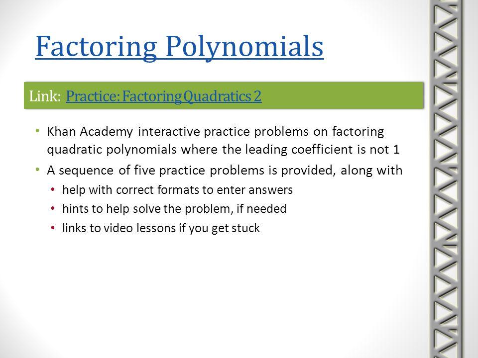 Link: Practice: Factoring Quadratics 2