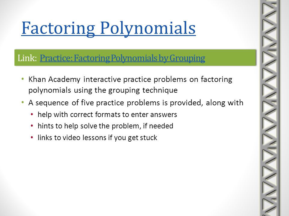 Link: Practice: Factoring Polynomials by Grouping