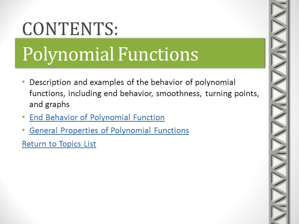 Polynomial Functions CONTENTS: